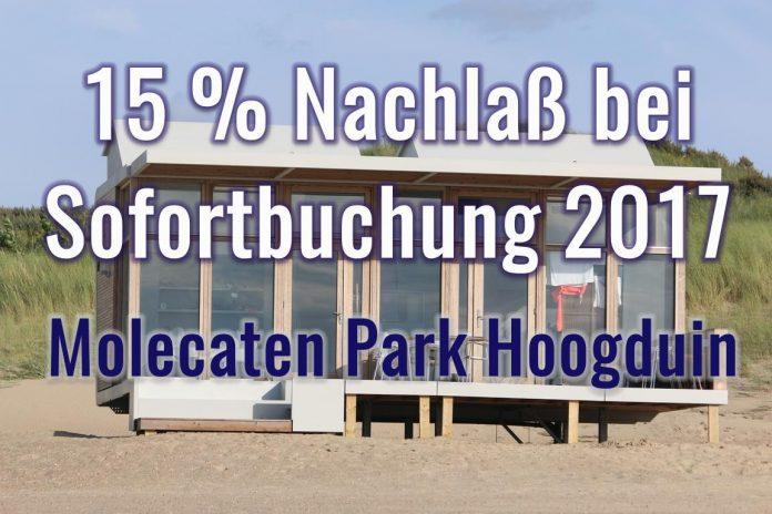 Molecaten Park Hoogduin 2017: 15 % Nachlass